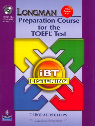 Longman Preparation Course For The Toefl(R) Ibt : Listening (Package: Student Book With Cd-Rom And Audio Cds)