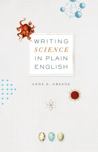 Writing Science in Plain English (Chicago Guides to Writing' Editing and Publishing)