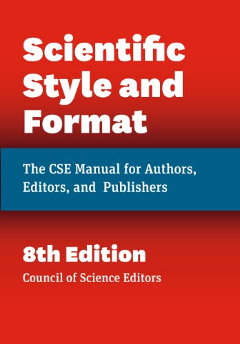 Scientific Style and Format: The CSE Manual for Authors' Editors' and Publishers' Eighth Edition (CSE' Scientific Style and Format)