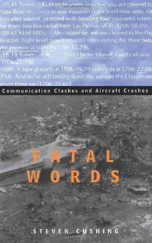 Fatal Words : Communication Clashes And Aircraft Crashes