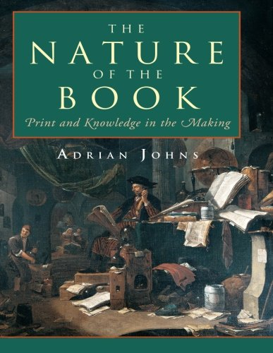 Nature Of The Book : Print And Knowledge In The Making