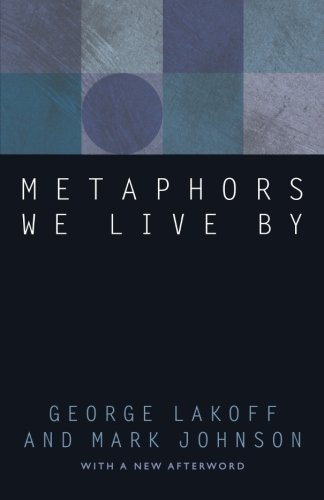 Metaphors We Live by (New edition)
