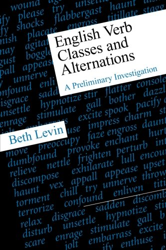 English Verb Classes and Alternations: A Preliminary Investigation (New edition)