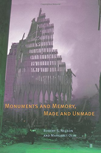 Monuments and Memory' Made and Unmade
