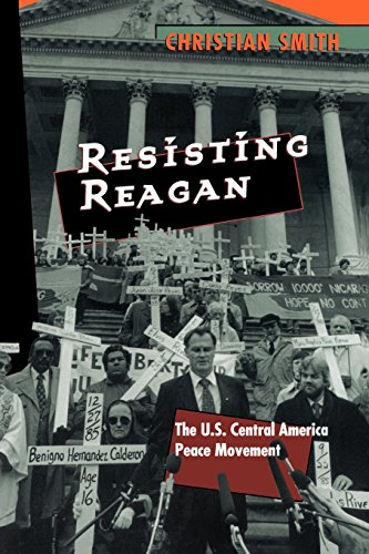 Resisting Reagan: U.S.Central America Peace Movement