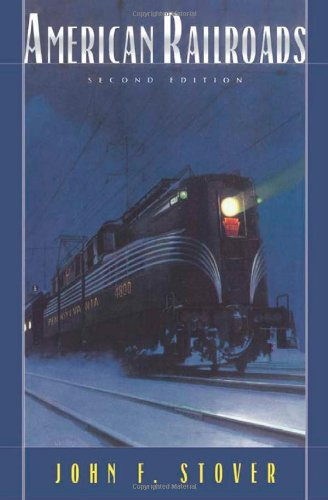 American Railroads (2nd Revised edition)
