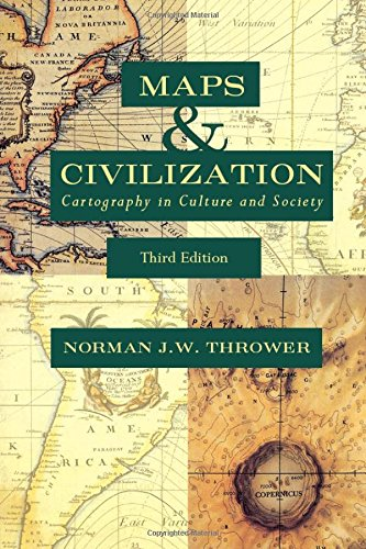 Maps and Civilization: Cartography in Culture and Society (3rd Revised edition)