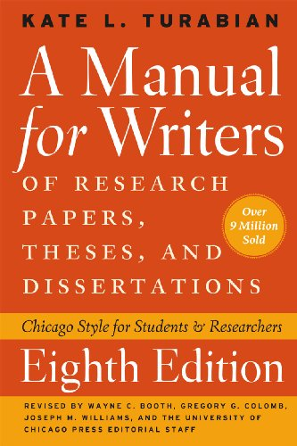 A Manual for Writers of Research Papers' Theses' and Dissertations' Eighth Edition