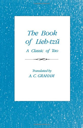 The Book of Lieh-Tzu: A Classic of the Tao (2nd Revised edition)