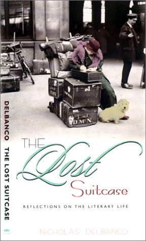The Lost Suitcase: Reflections on the Literary Life