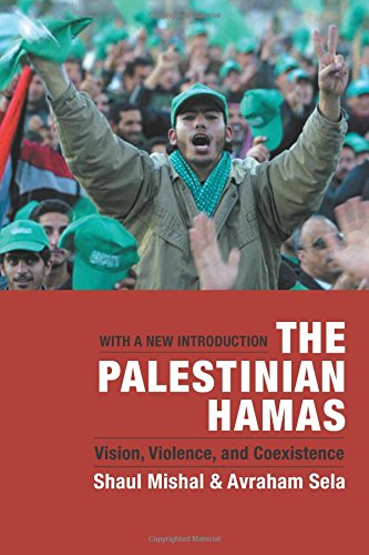 The Palestinian Hamas: Vision' Violence' and Coexistence: With a New Introduction