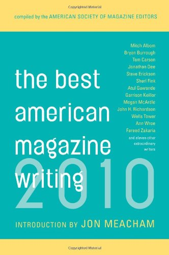 Best American Magazine Writing' The: 2010