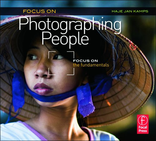 Focus on Photographing People: Focus on the Fundamentals
