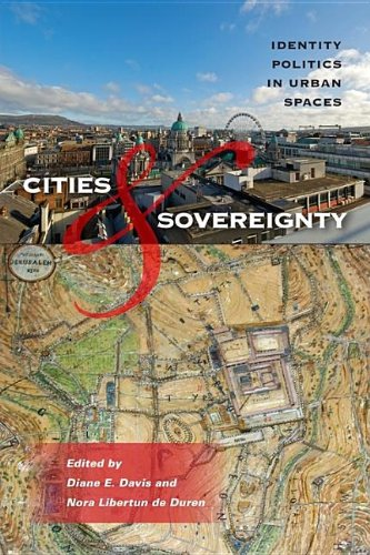 Cities and Sovereignty: Identity Politics in Urban Spaces