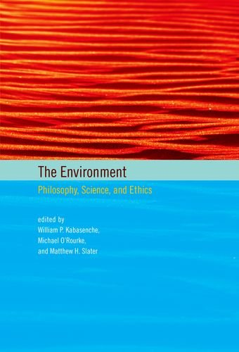 The Environment: Philosophy' Science' and Ethics