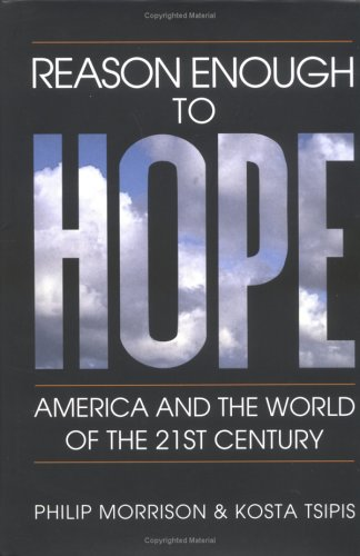 Reason Enough to Hope: America and the World of the Twenty-first Century