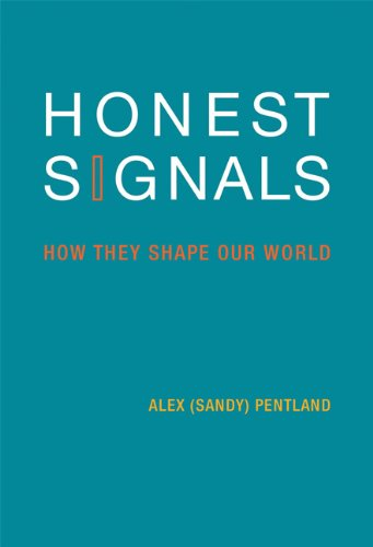 Honest Signals: How They Shape Our World (New edition)