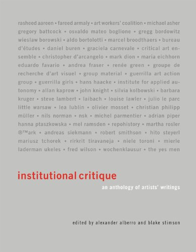 Institutional Critique: An Anthology of Artists Writings