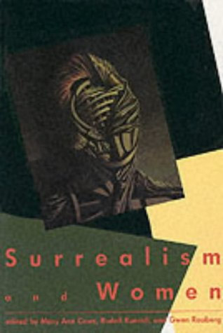 Surrealism and Women (MIT Press ed)