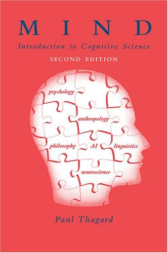 Mind: Introduction to Cognitive Science (2nd Revised edition)