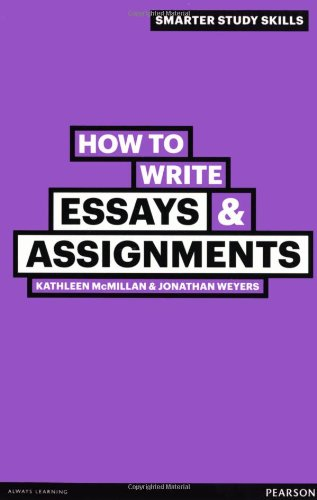 How to Write Essays & Assignments (2nd Revised edition)