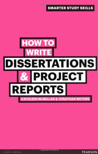 How to Write Dissertations & Project Reports (2nd edition)