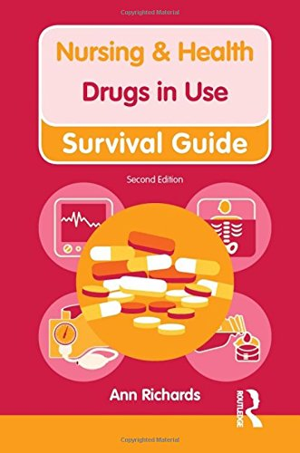 Nursing & Health Survival Guide Drugs in Use