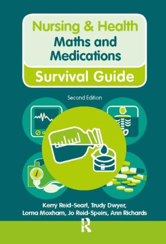 Nursing & Health Survival Guide Maths and Medications