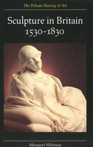 Sculpture in Britain 1530-1830 (2nd)