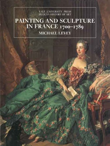 Painting and Sculpture in France' 1700-89
