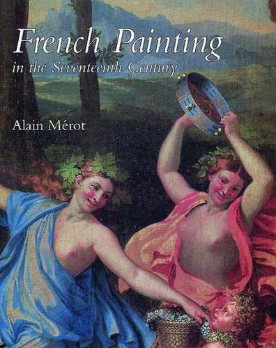 French Painting in the Seventeenth Century (English ed)