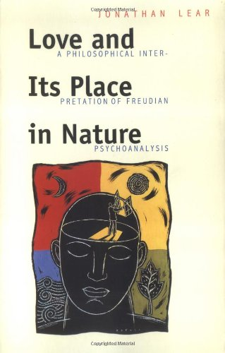 Love and Its Place in Nature: Philosophical Interpretation of Freudian Psychoanalysis (New edition)