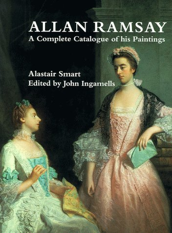 Allan Ramsay: A Complete Catalogue of His Paintings