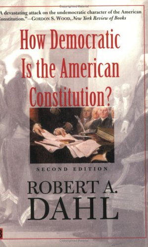 How Democratic is the American Constitution? (2nd Revised edition)