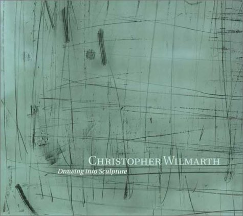 Christopher Wilmarth: Drawing into Sculpture