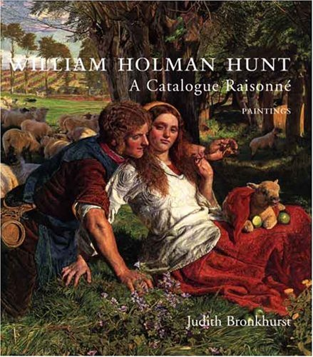 William Holman Hunt Set : A Catalogue Raisonne