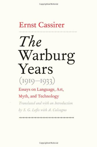 Essays on Language' Myth' and Art: The Warburg Years