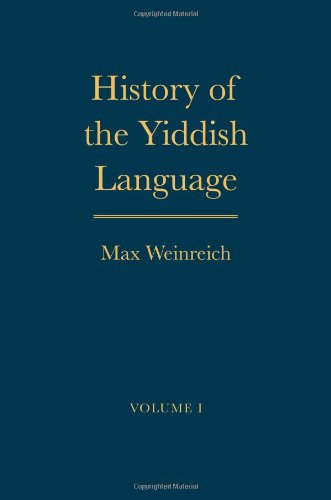 History of the Yiddish Language: v. 1 and v. 2