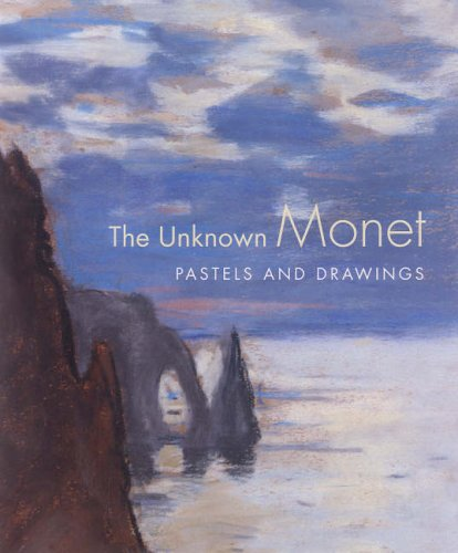 The Unknown Monet: Pastels and Drawings