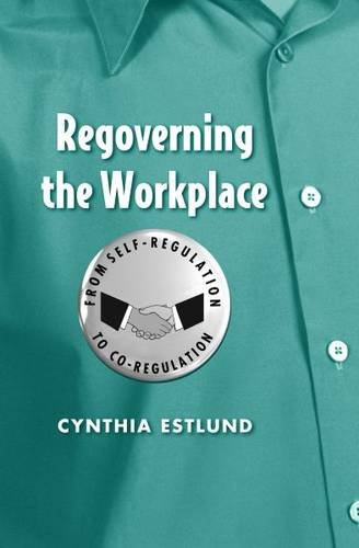 Reviving Self-governance in the Workplace: Employee Rights and Representation in an Era of Self-regulation