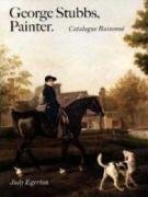 George Stubbs' Painter: Catalogue Raisonne