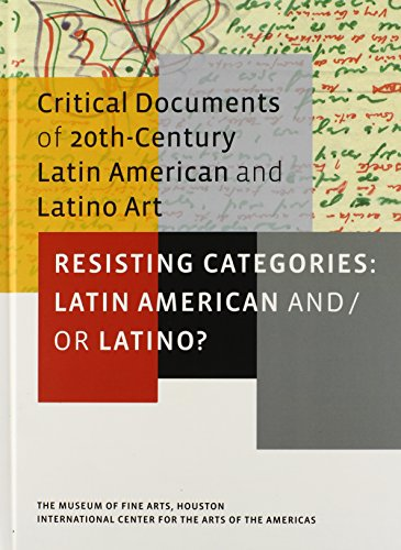 Resisting Categories: Latin American And/Or Latino?: Volume 1 (Critical Documents Series)