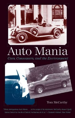 Auto Mania: Cars' Consumers' and the Environment