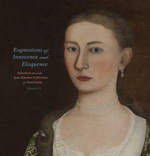 Expressions of Innocence and Eloquence: Selections from the Jane Katcher Collection of Americana' Volume II