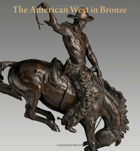 American West In Bronze' 1850-1925
