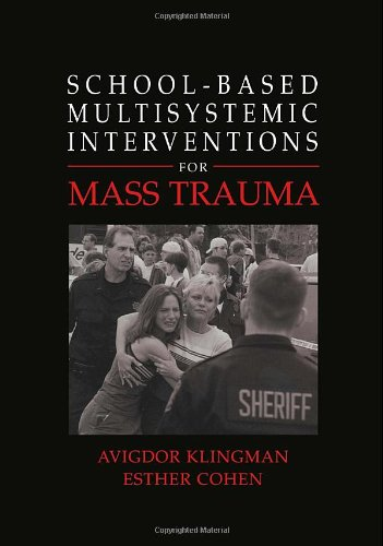 School-based Multisystemic Interventions for Mass Trauma