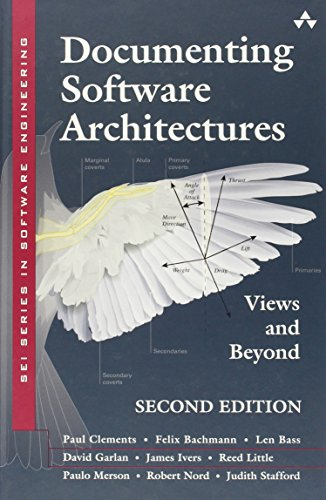 Documenting Software Architectures: Views and Beyond (2nd Revised edition)