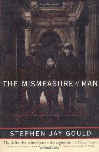The Mismeasure of Man (2nd Revised edition)