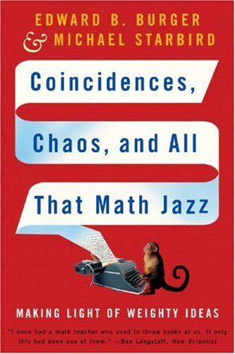 Coincidences' Chaos and All That Math Jazz: Making Light of Weighty Ideas (New edition)