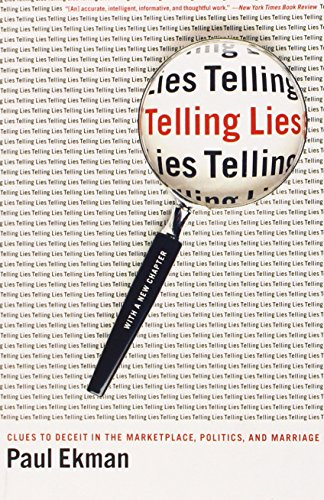 Telling Lies: Clues to Deceit in the Marketplace' Politics' and Marriage